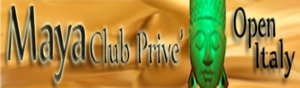Maya Club Prive